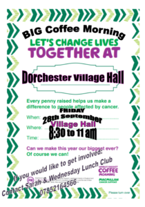 BIG Coffee Morning (Macmillan Cancer Support) @ Dorchester-on-thames Village Hall | Dorchester | England | United Kingdom